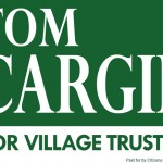 Tom Cargie lawn sign by Alejandro Dowling