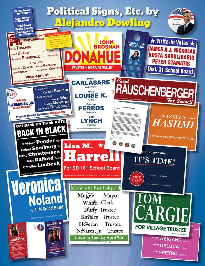 Political advertising and signs designed for Chicago politicians